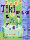 Click here to order the book - Tiki Drinks - from Amazon.com
