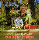 Order Music of Hawaii with Arthur Lyman from Amazon.com